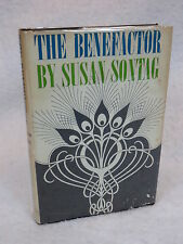 Susan Sontag  THE BENEFACTOR  Farrar, Straus and Giroux  First Printing 1963