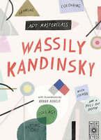 Kandinsky (Art Masterclass with) ' Konola, Hanna