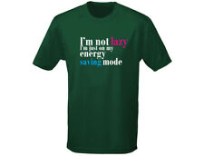 Im Not Lazy Just In Energy Saving Mode Funny Mens T-Shirt (12 Colours)