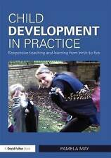 May, Pamela, Child Development in Practice, Very Good Book