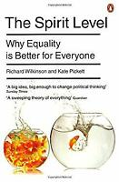 Spirit Level : Why Equality Is Better for Everyone Richard G. Wilkinson