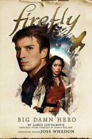Firefly - Big Damn Hero by Nancy Holder 9781785658266 | Brand New