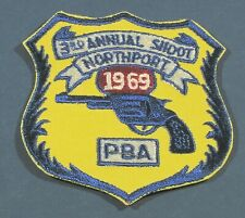 3rd Annual Shoot Northport PBA Police New York Patch 1969 Pistol Tournament NY