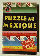 PATRICK QUENTIN PUZZLE AU MEXIQUE un mystère PRESSES DE LA CITE chiffre rom. II