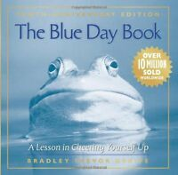 The Blue Day Book: A Lesson in Cheering Yourself Up by Bradley Trevor Greive