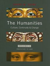 The Humanities: Culture, Continuity and Change, Volume 1 by Henry M. Sayre