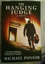 The Hanging Judge by Michael Ponsor *Signed*
