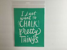 "New In Package  ""Chalk Pretty Things"" Chalk Couture Transfer"