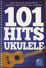 101 Hits for Ukulele The Blue Book Melody Lyrics Chord Songbook