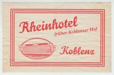 [22628] VINTAGE RHEINHOTEL KOBLENZ, GERMANY ADVERTISING LUGGAGE LABEL