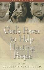 NEW God's Power to Help Hurting People by Colleen Birchett Ph.D.