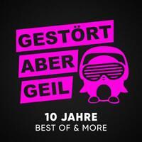 GESTÖRT ABER GEIL 10 Jahre: Best Of & More (Deluxe Album 2020)  3 CD  NEU & OVP
