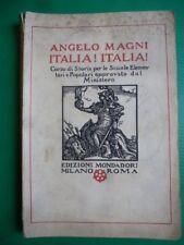 ITALIA! ITALIA! Corso di storia per le scuole elementari e Popolari Angelo Magni