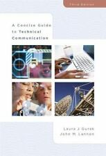 A Concise Guide to Technical Communication by J. Lannon & L. Gurak (3rd Edition)