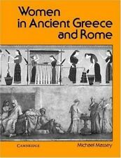 Women in Ancient Greece and Rome by Michael Massey (1988, Paperback)