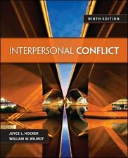 Interpersonal Conflict by Joyce L. Hocker and William W. Wilmot (2013, Paperbac…