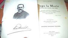 DOPO LA MORTE esposizione dottrina degli spiriti Leon Denis ed Luce e Ombra 1904