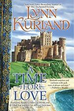 A Time For Love by Lynn Kurland SC new