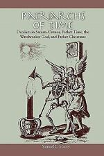 Patriarchs of Time : Dualism in Saturn-Cronus, Father Time, the Watchmaker...