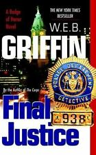 Final Justice (Badge of Honor) by W.E.B. Griffin, Good Book