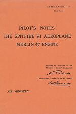 SUPERMARINE SPITFIRE VI / MERLIN 47 ENGINE / AIR PUBLICATION A.P.1565F