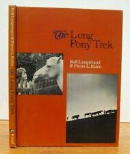 THE LONG PONY TREK Lengstrand Rolen 1968 1st Edition GIRL'S HORSE STORY RARE