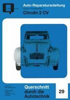 Citroen 2CV Reparaturanleitung Reparatur-Handbuch Reparaturbuch Wartung Buch POD