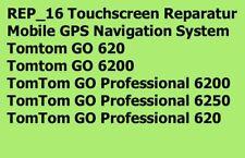 REP_16 Touchscreen Reparatur GPS Navigation Tomtom GO Professional 620 6200 6250