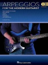 Arpeggios for the Modern Guitarist: The Complete Guide, Including Theory,