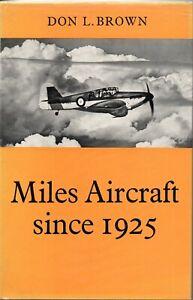 'Miles Aircraft Since 1925 (Putnam)' - (Brown) (H/B, gc)