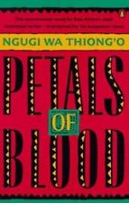 Petals of Blood by Ngugi wa Thiong'o (1991, Paperback)