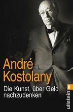 Die Kunst, über Geld nachzudenken von André Kostolany (2015, Taschenbuch)
