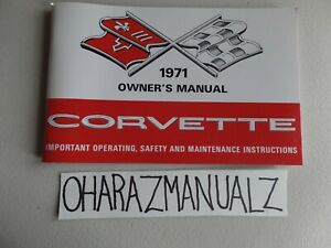 1971 Chevy Corvette Owner Owner's Owners Manual * REPRINT *