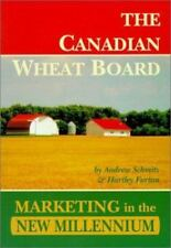Canadian Wheat Board: Marketing in the New Millennium
