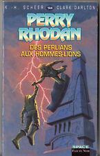 PERRY RHODAN n°144 ¤ DES PERLIANS AUX HOMMES-LIONS ¤ 2000 fleuve noir
