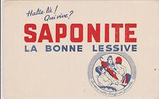 BUVARD ANCIEN PUBLICITAIRE- SAPONITE LA BONNE LESSIVE - Lavons notre LINGE en...