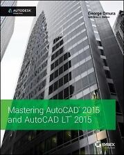 Mastering AutoCAD 2015 and AutoCAD LT 2015: Autodesk Official Press: By Omura...