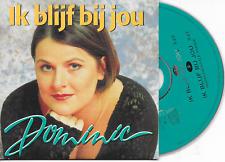 DOMINIC - Ik blijf bij jou CD SINGLE 2TR Cardsleeve 1997 (PRETENDERS) Belgium
