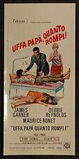 CINEMA-locandina UFFA PAPA', QUANTO ROMPI! garner, ronet, reynolds, J. PARIS