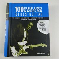 100 Killer Licks And Chops For Blues Guitar with CD by Phil Capone