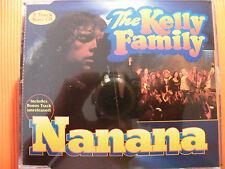 The Kelly Family / Nanana - 3 Track Maxi