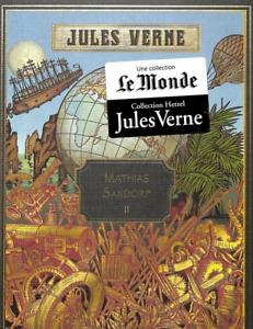 ROMAN - JULES VERNE, MATHIAS SANDORF II / LE MONDE, HETZEL, NEUF