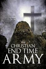 The Christian End Time Army by Pastor Victor I. Omondia (2013, Paperback)