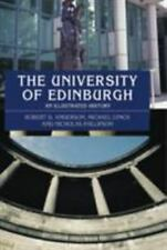 The University of Edinburgh: An Illustrated History, , Anderson, Robert D., Lync
