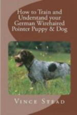 How to Train and Understand your German Wirehaired Pointer Puppy & Dog, Brand.