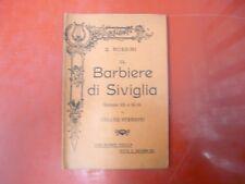 G.ROSSINI-IL BARBIERE DI SIVIGLIA-MELODRAMMA BUFFO IN DUE ATTI -MADELLA-1913