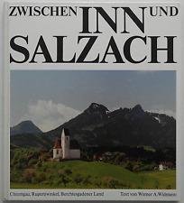Bildband Zwischen Inn und Salzach Chiemgau Rupertiwinkel Berchtesgadener Land