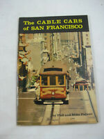 Cable Cars of San Francisco 2nd Ed 1963 Phil Mike Palmer California CA Photos