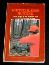 NRA Whitetail Deer Hunting Guns Bows Butchering Recipes Safety Rules & Ethics