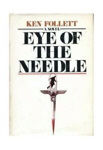 Eye of the Needle by Ken Follett Book The Cheap Fast Free Post